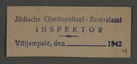 1995.89.803 front Ink stamp impression of the Central Police Inspector of the Jewish Ghetto Police in the Kovno ghetto  Click to enlarge