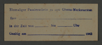 1995.89.827 front Single use permit from the Kovno ghetto workshops  Click to enlarge