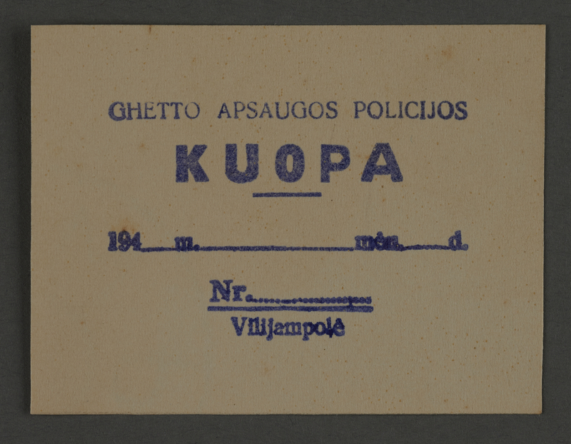 1995.89.828 front Pass to be issued by the Jewish Ghetto Police in the Kovno ghetto