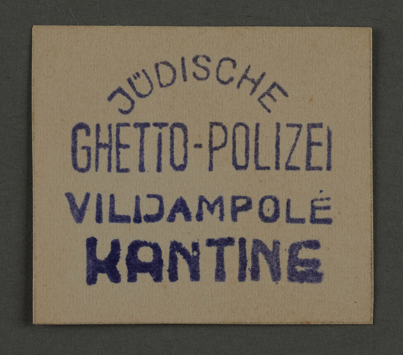 1995.89.869 front Ink stamp impression for the canteen of the Jewish Ghetto Police of the Kovno ghetto