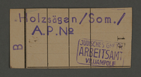 1995.89.87 front Work assignment slip from the Kovno ghetto  Click to enlarge