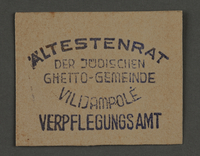 1995.89.871 front Ink stamp impression logo for the Food Office of the Kovno ghetto  Click to enlarge