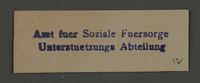 1995.89.927 front Ink stamp impression of Welfare department in the Kovno ghetto  Click to enlarge