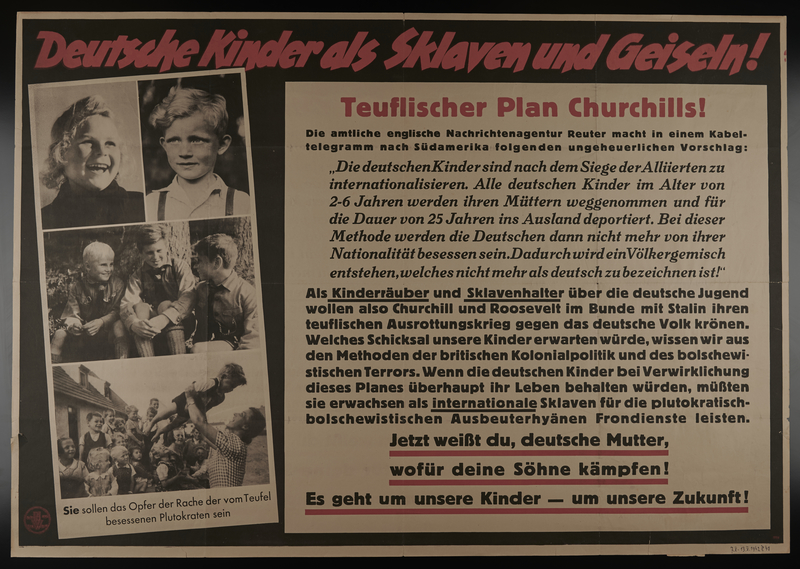 1995.96.88 front Nazi propaganda poster warning Germans that an Allied victory will enslave their children
