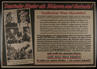 1995.96.88 front Nazi propaganda poster warning Germans that an Allied victory will enslave their children  Click to enlarge