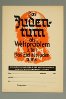 1995.97.5 front Flier for a lecture on the worldwide Jewish conspiracy by the Reich Propaganda Agency  Click to enlarge