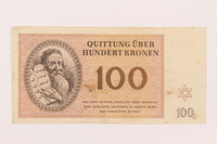 1997.52.8 front Theresienstadt ghetto-labor camp scrip, 100 kronen note  Click to enlarge