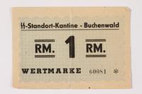 1996.139.24 front Buchenwald Standort-Kantine concentration camp scrip, 1 Reichsmark  Click to enlarge