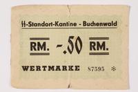 1996.139.25 front Buchenwald Standort-Kantine concentration camp scrip, -.50 Reichmarks  Click to enlarge