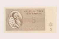 1999.121.15 front Theresienstadt ghetto-labor camp scrip, 5 kronen note  Click to enlarge