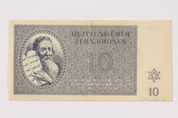 1990.265.4 front Theresienstadt ghetto-labor camp scrip, 10 kronen note  Click to enlarge