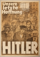 1990.333.17 front Pro Hitler poster featuring a crowd of forlorn people  Click to enlarge