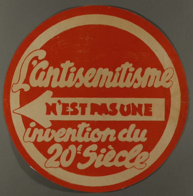 2009.213.6 front Circular text only poster decrying antisemitism in France