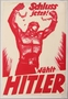 Pro-Nazi election poster of a giant worker breaking his shackles