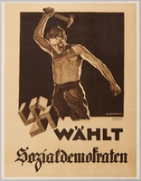 1990.333.3 front German Social Democratic Party election poster with a man smashing a swastika with a hammer  Click to enlarge