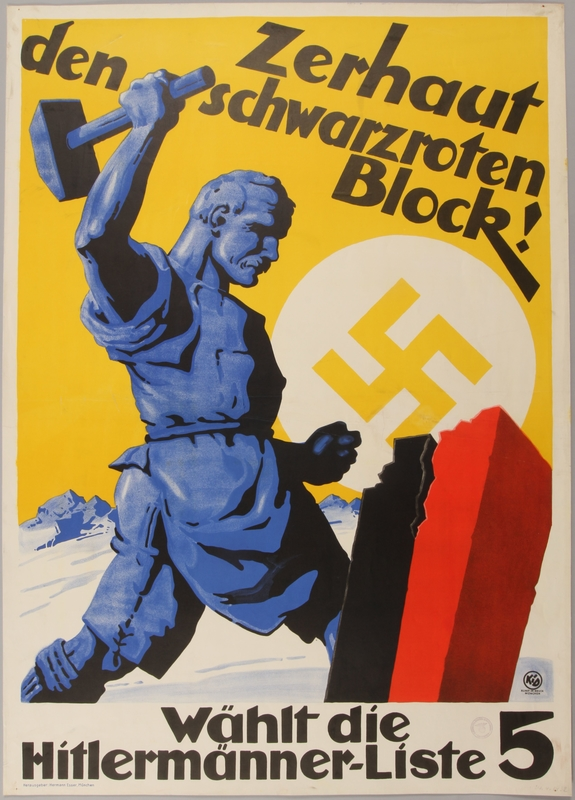 1990.333.39 front Pro-Nazi election poster of a man smashing a red and black block