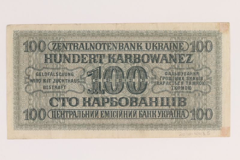 2010.443.5 back Occupation currency note, 100 Karbowanez, issued by Nazi Germany in eastern Poland