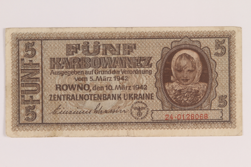 2010.443.8 front Occupation currency note, 5 Karbowanez, issued by Nazi Germany in eastern Poland