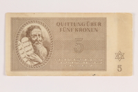 2011.141.4 front Theresienstadt ghetto-labor camp scrip, 5 kronen, acquired by Kindertransport refugee  Click to enlarge