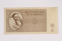 2012.68.3 front Theresienstadt ghetto-labor camp scrip, 5 kronen note  Click to enlarge
