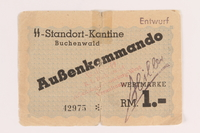 2005.376.1 front Buchenwald Aussenkommando slave labor camp scrip, value 1 Reichsmark, received by a Polish Jewish inmate  Click to enlarge