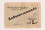 Buchenwald Aussenkommando slave labor camp scrip, value 1 Reichsmark, received by a Polish Jewish inmate