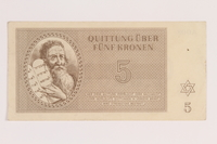 2012.168.10 front Theresienstadt ghetto-labor camp scrip, 5 kronen note  Click to enlarge