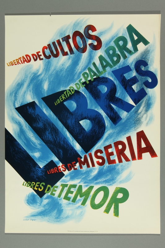 2012.228.1 front Typographic US propaganda poster promoting FDR's Four Freedoms in Central America