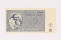 1991.208.4 front Theresienstadt ghetto-labor camp scrip, 10 kronen note  Click to enlarge