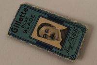 2010.240.20_c front Gillette razor blade, cover and wrapper featuring King C. Gillette brought to Shanghai by an Austrian Jewish refugee  Click to enlarge