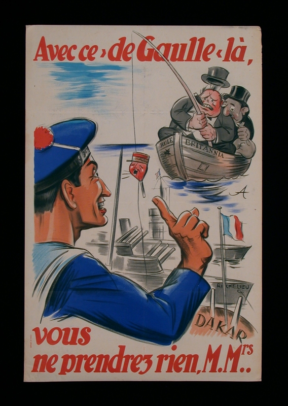 2003.189.12 front Battle of Dakar poster featuring a caricature of Churchill fishing with De Gaulle as bait