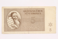 2000.587.9 front Theresienstadt ghetto-labor camp scrip, 5 kronen note  Click to enlarge