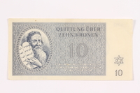 2000.587.10 front Theresienstadt ghetto-labor camp scrip, 10 kronen note  Click to enlarge