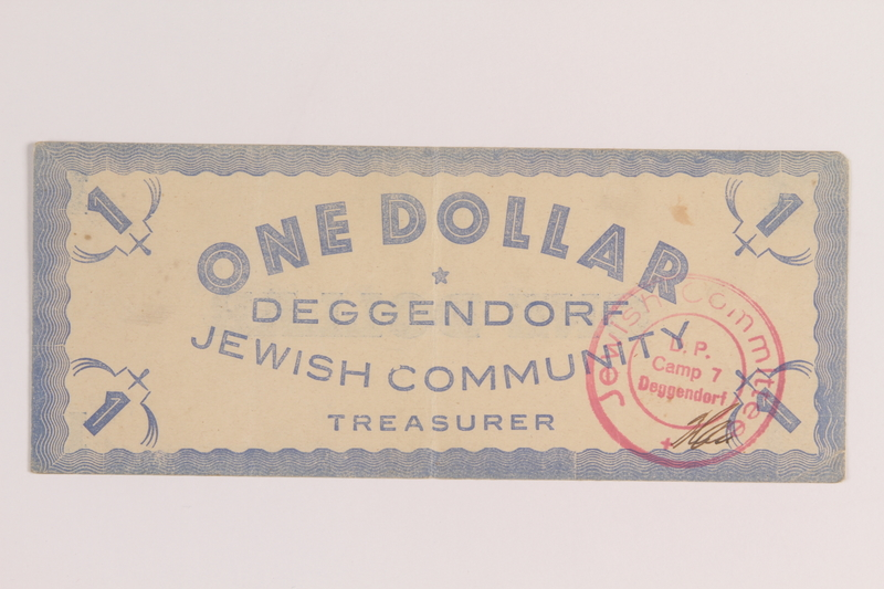2005.517.43 front Deggendorf displaced persons camp scrip, 1 Dollar, issued to an Austrian Jewish family