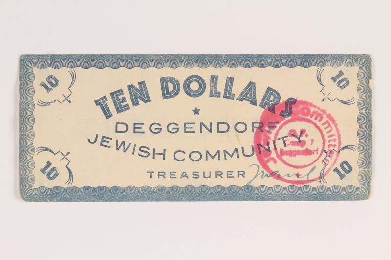 2006.424.2 front Deggendorf displaced persons camp scrip, 10 dollars, issued to a German Jewish couple
