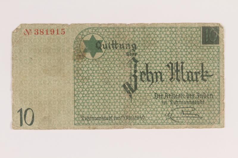 2007.45.100 front Lodz (Litzmannstadt) ghetto scrip, 10 mark note