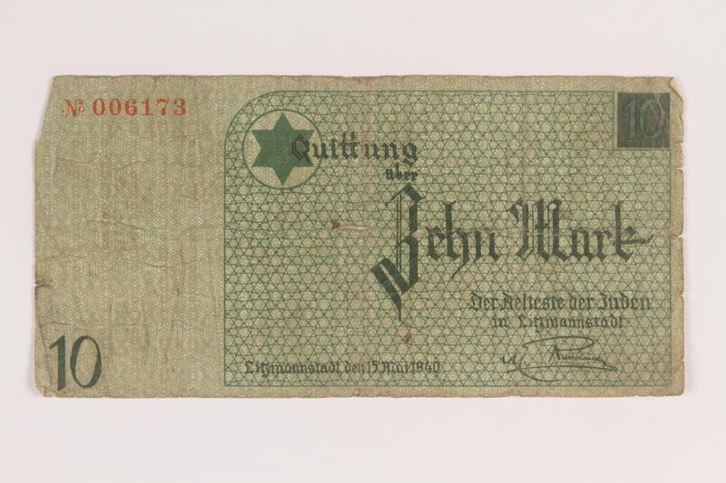 2007.45.103 front Lodz (Litzmannstadt) ghetto scrip, 10 mark note