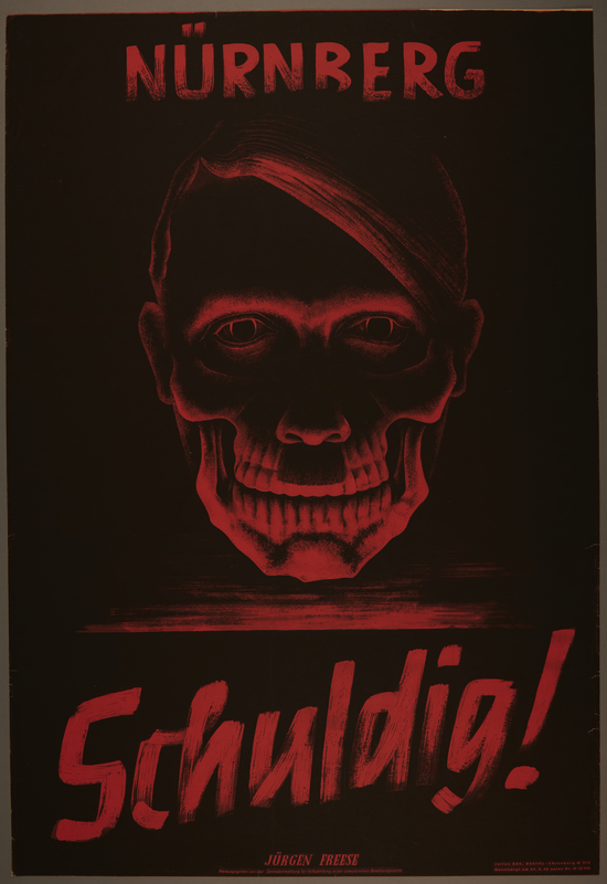 2007.351.3 front Nuremberg war crimes trial poster proclaiming guilty with Hitler as a grinning skull