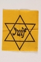 Yellow cloth Star of David badge with Juif printed in center