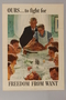 US war bonds poster with Rockwell painting of Thanksgiving dinner to promote freedom from want