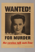 1988.42.5 front US careless talk poster with a mugshot of a woman wanted for putting lives at risk  Click to enlarge