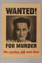 US careless talk poster with a mugshot of a woman wanted for putting lives at risk