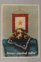 1988.42.9 front US careless talk poster of a dog with a sailor's uniform, waiting for his return  Click to enlarge