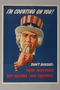 US careless talk poster of Uncle Sam with his finger to his lips asking for silence