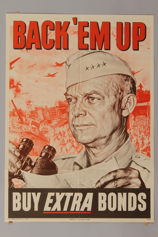 1988.42.18 front US Buy War Bonds poster with Eisenhower over a drawing of combat troops