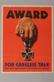 US careless talk poster of a Nazi ringed hand with an Iron Cross