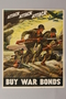 US Buy War Bonds poster of soldiers charging into battle