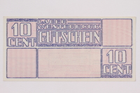 2004.216.1 front Westerbork transit camp voucher, 10 cent note, acquired by a former inmate  Click to enlarge