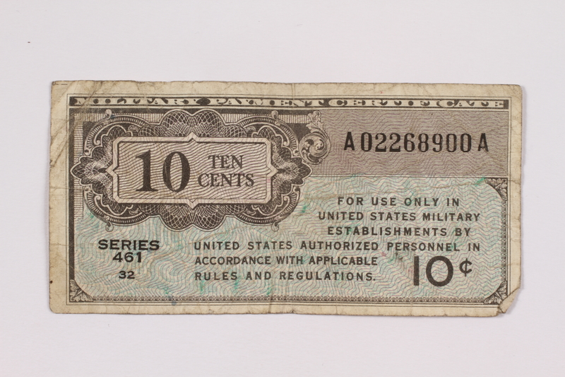 2004.323.6 front United States Military payment certificate, 10 cent note, acquired by a war crimes trials court reporter