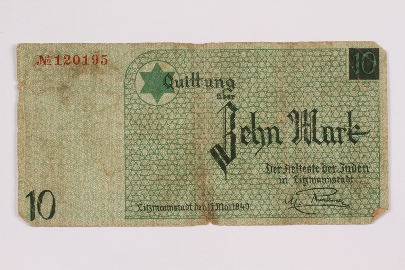 2004.521.6 front Łódź (Litzmannstadt) ghetto scrip, 10 mark note, acquired by an inmate